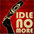 Idle No More has awakened indigenous voices from all over North America, blockading highways and border crossings, flash-mobbing in shopping malls, facing arrest and imprisonment. At issue are sovereignty and treaty rights, dancing and demonstrating for Mother Earth: for the protection of the air, the water, and the land, motivating native peoples out of their idleness and into the streets.