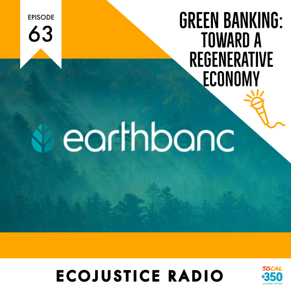 Earthbanc, EcoJustice radio