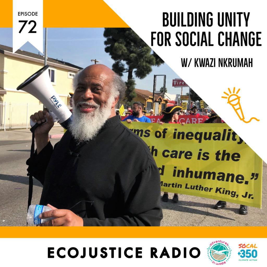 Kwazi Nkrumah - EcoJustice Radio, MLK Coalition of Greater Los Angeles